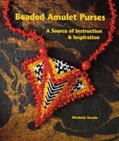 Beaded Amulet Purses, Source of Instruction & Inspiration